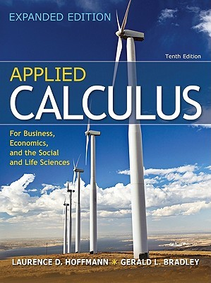 Combo: Applied Calculus for Business, Economics, and the Social & Life Sciences, Expanded with Aleks Prep Access Card  by  Laurence D. Hoffmann