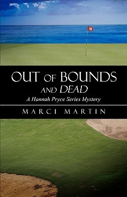 Out of Bounds and Dead Marci Martin