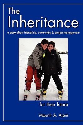 The Inheritance Mounir Ajam