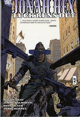 Jonah Hex, Vol. 5: Luck Runs Out  by  Jimmy Palmiotti