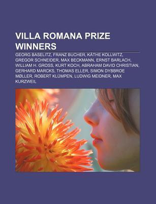 Villa Romana Prize Winners: Georg Baselitz, Franz Bucher, K the Kollwitz, Gregor Schneider, Max Beckmann, Ernst Barlach, William H. Gross  by  Source Wikipedia