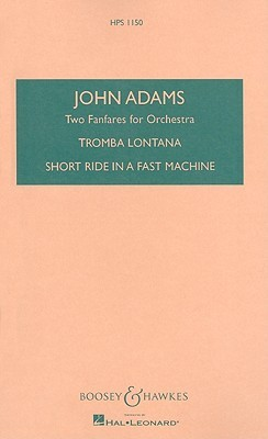 Two Fanfares for Orchestra (BH Scores and Books)  by  John   Adams