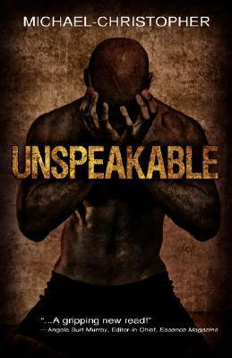 Unspeakable Michael- Christopher