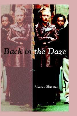 Back in the Daze Ricardo Sherman