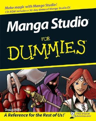 Manga Studio For Dummies (For Dummies Doug Hills