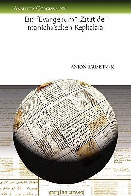 Ein Evangelium-Zitat Der Manichaischen Kephalaia Anton Baumstark