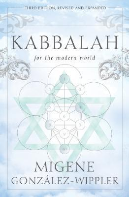 Kabbalah for the Modern World  by  Migene Gonzalez-Wippler