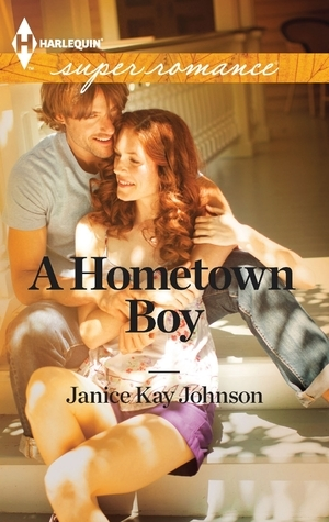 A Hometown Boy  by  Janice Kay Johnson