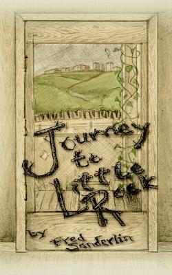 Journey to Little Rock  by  Fred Sanderlin