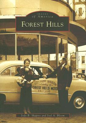 Forest Hills  by  Jody B. Shapiro