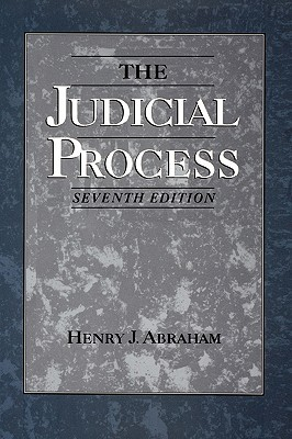 Justices, Presidents and Senators, Revised: A History of the U.S. Supreme Court Appointments from Washington to Bush II Henry J. Abraham