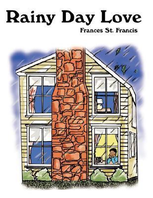 Rainy Day Love  by  Frances St. Francis