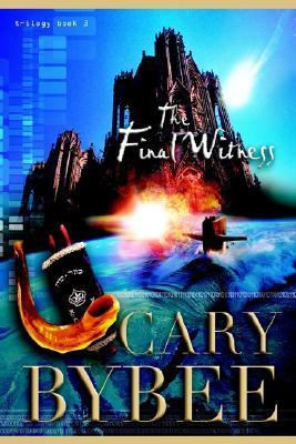 Final Witness, Vol. 3 Cary Bybee
