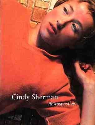 Cindy Sherman: Retrospective Cindy Sherman