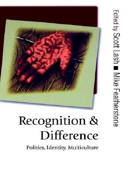 Recognition And Difference Scott Lash