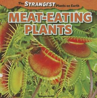 Strangest Plants on Earth: Giant Plants  by  Margee Gould