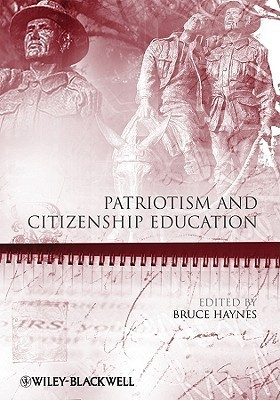 Patriotism and Citizenship Education Bruce Haynes
