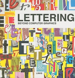 Lettering: Beyond Computer Graphics  by  Daniel Blanco