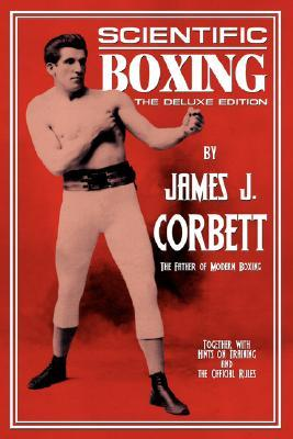 The Roar Of The Crowd: The True Tale Of The Rise And Fall Of A Champion James J. Corbett