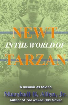 Newt in the World of Tarzan  by  Marshall B. Allen
