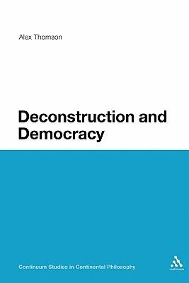 Deconstruction and Democracy Alex Thomson
