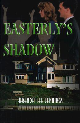 Easterlys Shadow  by  Brenda Lee Jennings