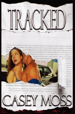 Tracked  by  Casey Moss