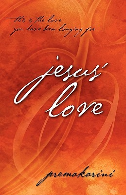 Jesus Love Premakarini