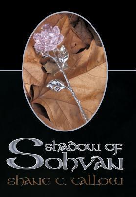 Shadow of Sohvan Shane C. Callow