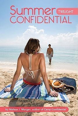 Twilight (Summer Confidential, #3) Melissa J. Morgan