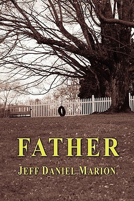 Father  by  Jeff Daniel Marion
