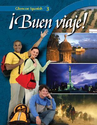 ¡Buen viaje! Level 3, Student Edition McGraw-Hill Education