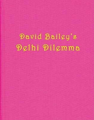 Baileys Dehli Dilemma David Bailey