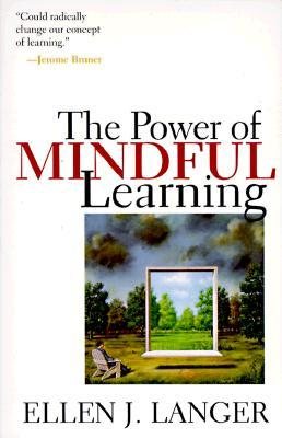 Mindfulness : choice and control in everyday life Ellen J. Langer