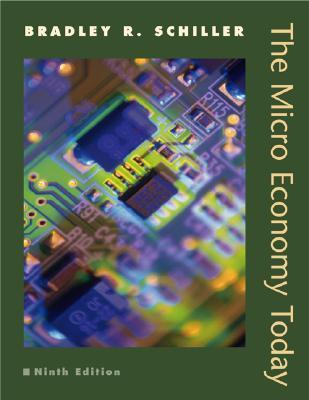 The Micro Economy Today 9E/Student Problem Set with DiscoverEcon Web Code Package  by  Bradley R. Schiller