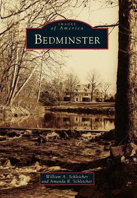 Bedminster  by  William A. Schleicher