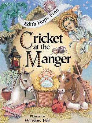 Cricket at the Manger Edith Hope Fine