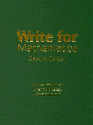 Write for Mathematics  by  Andrew Rothstein