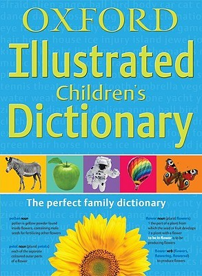 Oxford Illustrated Childrens Dictionary  by  Oxford University Press