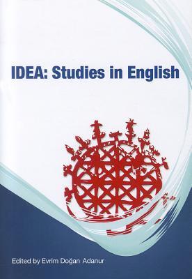 Idea: Studies in English  by  Evrim Dogan Adanur