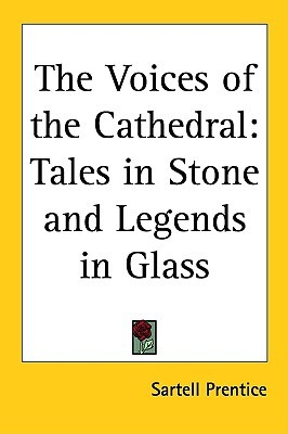 Voices of the Cathedral  by  Sartell Prentice