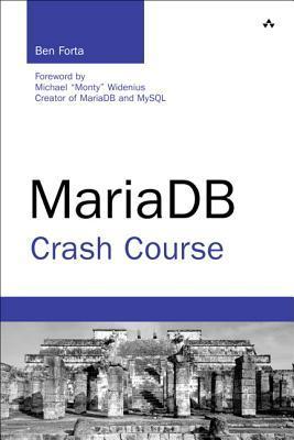 MariaDB Crash Course  by  Ben Forta