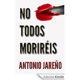 No todos Moriréis Antonio Jareño