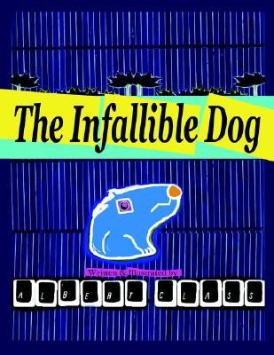 The Infallible Dog  by  Albert Class