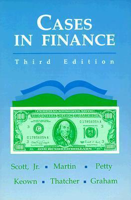 Cases in Finance John D.  Martin