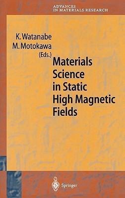 Materials Science In Static High Magnetic Fields M. Motokawa