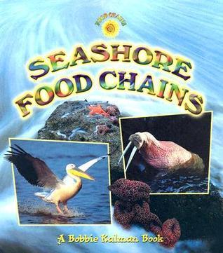 Seashore Food Chains Bobbie Kalman