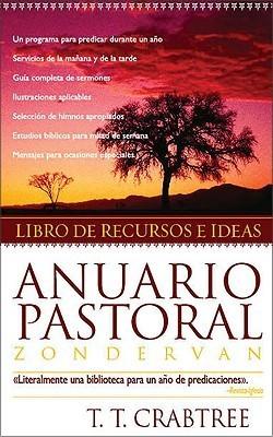 Anuario pastoral: Libro de recursos e ideas Literalmente una biblioteca para un año de predicaciones. Revista  Iglesia T.T. Crabtree