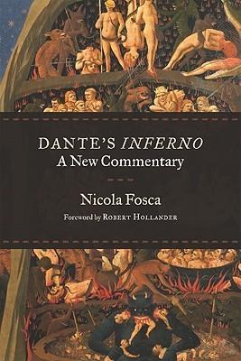 Dante's Inferno: A New Commentary Nicola Fosca