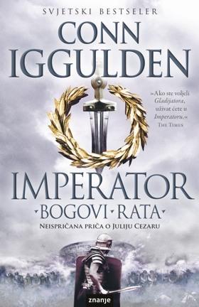 Bogovi rata (Emperor, #4)  by  Conn Iggulden